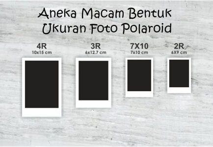 Aneka Macam Bentuk Ukuran Foto Polaroid