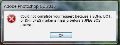Could not Complete your Request because a soFn, DQT, or DHT JPEG marker is missing before JPEG SOS marker
